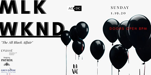 MLK WKND - THE ALL BLACK AFFAIR AT LA VIE
