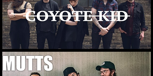 Coyote Kid, Mutts, and Chris Gold and The New Old Things at The Bent Keg