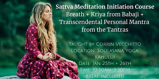 Sattva Meditation Initiation Weekend Course