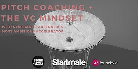 Startmate Pitch Coaching + The VC Mindset @Stone & Chalk tickets