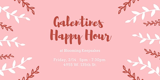 Galentines Happy Hour