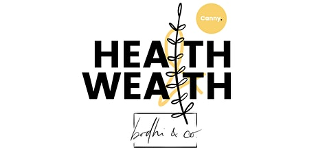 Health + Wealth tickets