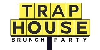 TRAP HOUSE BRUNCH DAY PARTY MLK WEEKEND