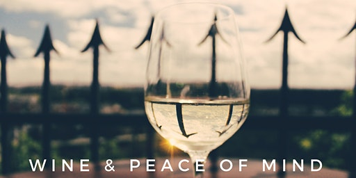 Wine and Peace of Mind