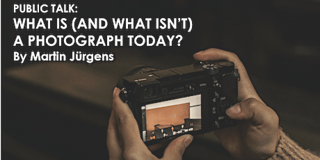 What is (and what isn't) a Photograph today? by Martin Jürgens tickets