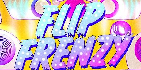 Flip Frenzy - Feb 1 tickets