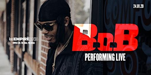 Empire R&B Presents ∙ B.o.B ∙ Jan 24th