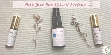 Make Your Own Natural Perfume tickets