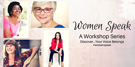 Women Speak: A Workshop Series That Launches The Voice of Women tickets