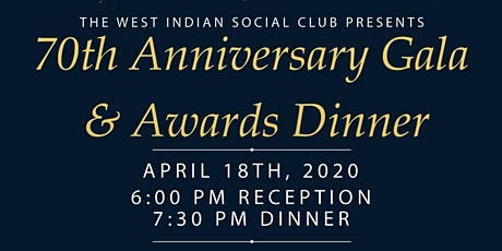 West Indian Social Club 70th Anniversary Gala and Awards Dinner tickets