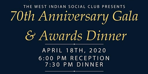 West Indian Social Club 70th Anniversary Gala and Awards Dinner