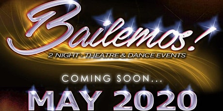 BAILEMOS  LATIN Fundraiser- 2 Night Theatre and  Dance Events May 9 tickets