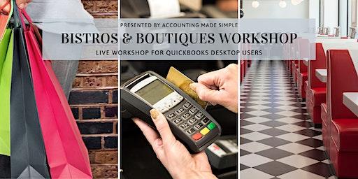 Bistros & Boutiques Workshop For QuickBooks Desktop Users