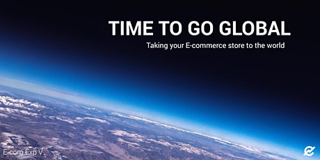 E-commerce Experience V: Time to go Global tickets