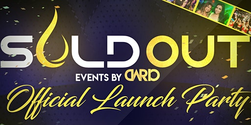 Sold Out Events Official Launch Party