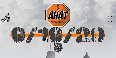 AHAT ATLANTA PRESENTS: EVENT 3(OF 4) tickets
