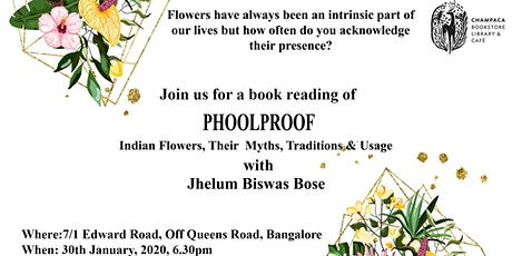 Book Reading: Phoolproof by Jhelum Biswas Bose tickets