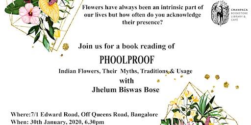 Book Reading: Phoolproof by Jhelum Biswas Bose