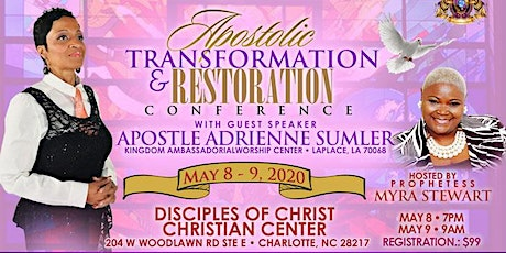 Apostolic Transformation & Restoration Conference tickets
