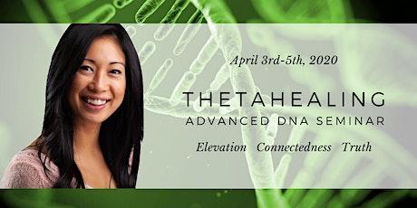 ThetaHealing Advanced DNA Seminar - April 2020 tickets