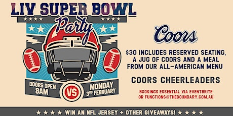 VIP Seating for Superbowl LIV Tailgate Party at The Boundary tickets