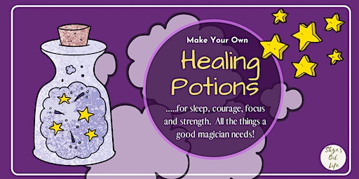 Kid's Class:  Magic Healing Potions with Essential Oils