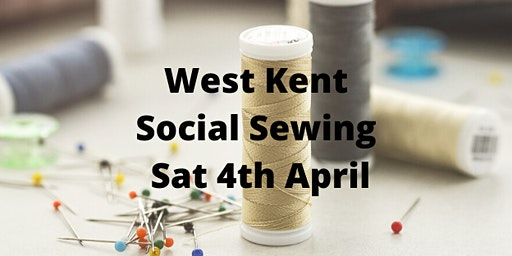 West Kent Social Sewing Day