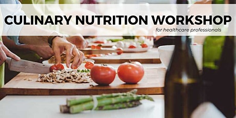 Culinary Nutrition Workshop: For the Aging Population tickets