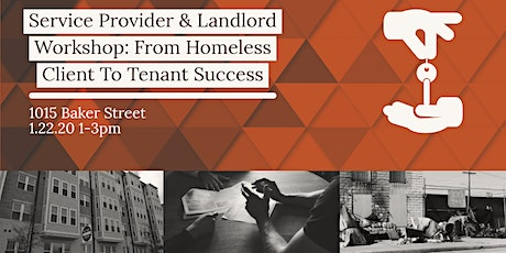 Service Provider and Landlord Workshop: From Client to Tenant tickets