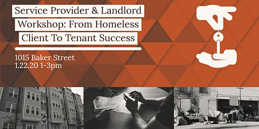 Service Provider and Landlord Workshop: From Client to Tenant