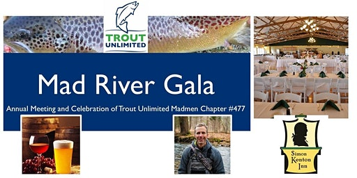 Trout Unlimited Madmen Chapter  #477 Annual Meeting and Gala