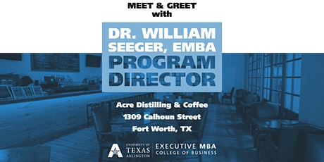 UTA Executive MBA - Meet & Greet tickets