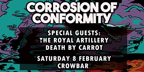 CORROSION OF CONFORMITY - The Royal Artillery - Support discounted tickets tickets