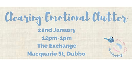 Clearing Emotional Clutter tickets