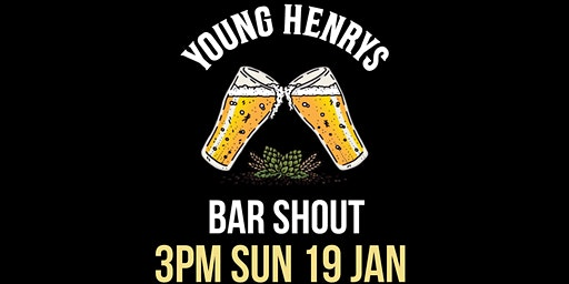 Young Henrys Bar Shout