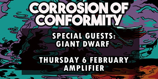 CORROSION OF CONFORMITY - Giant Dwarf - Support discounted tickets