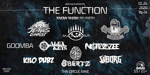 The Function (Snow Show Reunion)