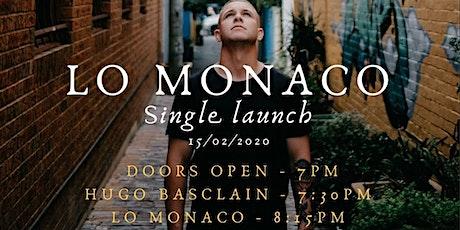 Lo Monaco Single Launch tickets