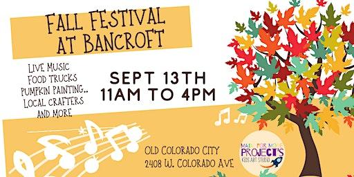 Fall Festival at Bancroft