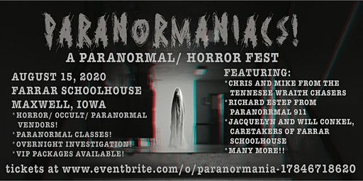 PARANORMANIACS!  A Paranormal/ Horror Fest
