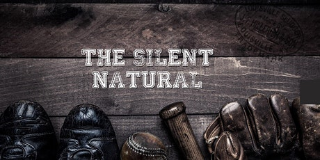 The Silent Natural tickets