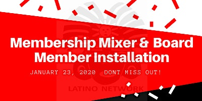 Latino Network Membership Mixer & Board Installation