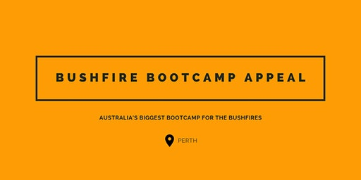 Bushfire Bootcamp Appeal - Perth