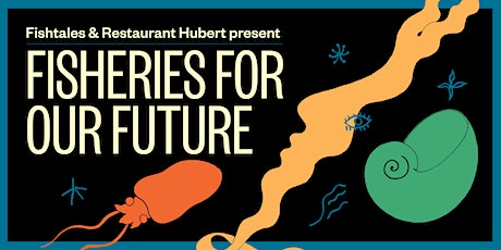 Fisheries For Our Future tickets