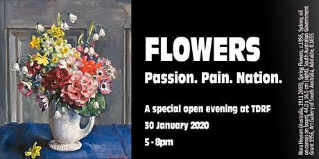 Flowers: Passion. Pain. Nation. open evening tickets