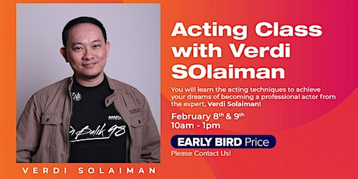 Workshop : Acting Class with Verdi Solaiman