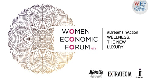 Women Economic Forum Monterrey