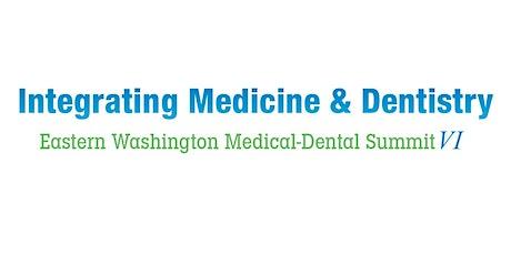 Eastern Washington Medical-Dental Summit VII tickets