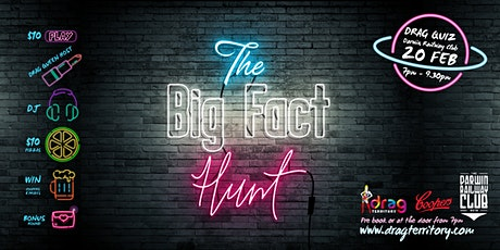 The Big Fact Hunt - Drag Quiz tickets