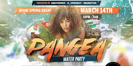 #PangeaMiami 18+ Spring Break Water Party With Over 3000 People tickets